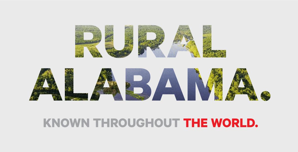 Rural Alabama. Known Throughout the World.